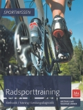 Radsporttraining: Methodik / Training / Leistungsdiagnostik