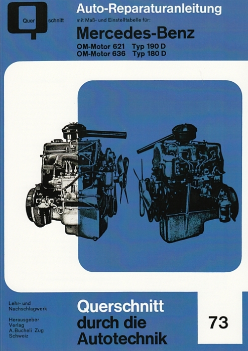 reparaturanleitung mercedes om motor 621 f r typ 190 d. Black Bedroom Furniture Sets. Home Design Ideas