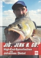 Jig, Jerk & Co.: High-End-Spinnfischen