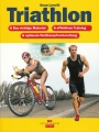 Triathlon:Richtiges Material-effektives Training-optimale Vorbereitung