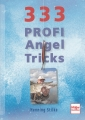 333 Profi Angeltricks