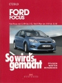 Ford Focus 11/04 bis 3/11  - Ford C-Max 5/03 bis 11/10
