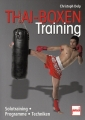 Thai-Boxen Training: Solotraining - Programme - Techniken