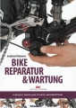 Bike Reparatur & Wartung