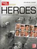 Heroes: Berühmte Rennfahrer über das Highlight ihrer Karriere