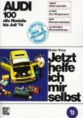 Audi 100 - alle Modelle bis Juni 1974