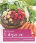 Bio-Basics Nutzgarten: Alles, was man wissen muß