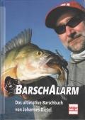 Barsch Alarm - Das ultimative Barschbuch