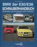 BMW 3er E30/E36 (1985-2000) Schrauberhandbuch