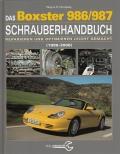 Das Boxster 986/987 Schrauberhandbuch (1996-2008)