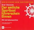 Der amtliche Sportbootführerschein - Binnen, mit Antriebsmaschine