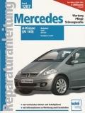 Mercedes A-Klasse (W 169) Benziner und Diesel - Modelljahre ab 2004
