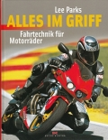 Alles im Griff - Fahrtechnik für Motorräder