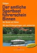 Der amtliche Sportbootführerschein Binnen für Boote mit Motor