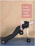 Trainingsbuch für echte Männer: Kraft-Ausdauer-Ernährung