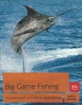 Big Game Fishing - Hochseeangeln auf kapitale Meeresfische
