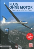 Flug ohne Motor - Das Lehrbuch für Segelfieger
