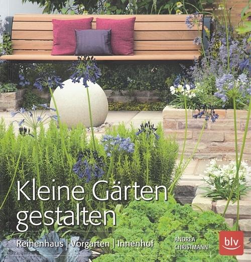 andrea christmann kleine g rten gestalten reihenhaus vorgarten innenhof 9783835413283. Black Bedroom Furniture Sets. Home Design Ideas