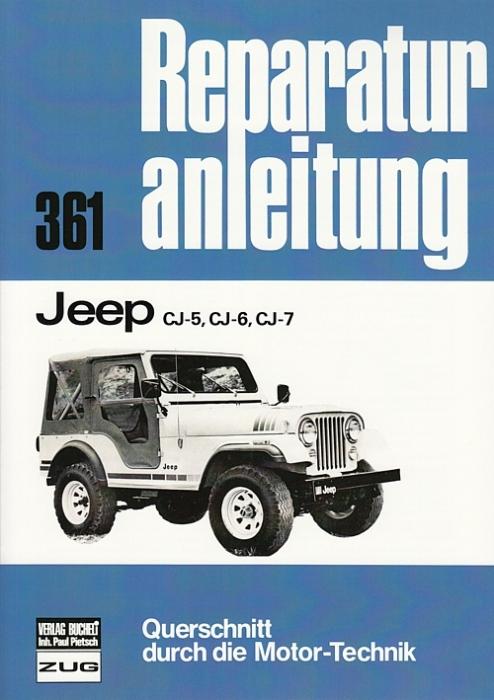 Reparaturanleitung: Jeep CJ-5, CJ-6, CJ-7 9783716814482 - Das ...