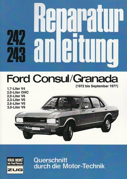 Reparaturanleitung: Ford Consul/Granada - 1972 bis September 1977 ...