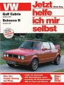 VW Golf Cabrio ab März 1979, VW Scirocco II ab April 1981