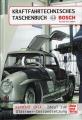 Bosch: Kraftfahrtechnisches Taschenbuch