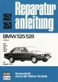 BMW 525/528 - 6 Zylinder (525-525A-528-528A-528i) ab August 1973