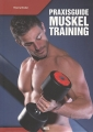 Praxisguide Muskeltraining