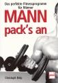 Mann packs an- Das perfekte Fitnessprogramm für Männer
