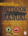 Outdoor-Manual - 181 nützliche Techniken für das Überleben draußen