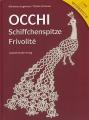 Occhi: Schiffchenspoitze - Frivolité