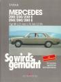 Mercedes 200/230/230E/250/280/280E Typ W 123 von 1/76 bis 12/84