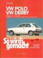 VW Polo 3/1975-8/1981, VW Derby 3/1977-8/1981, Audi 50 9/1974-8/1978
