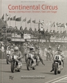 Continental Circus - Männer und Maschinen, Strecken, Stars und Sieger