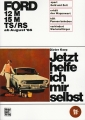 Ford 12 M und 15 M TS/RS ab August 1966