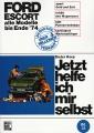 Ford Escort - alle Modelle bis Ende 1974