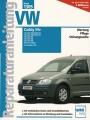 VW Caddy life - ab Modelljahr 2004 (Benziner - Diesel - Erdgas)