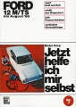 Ford 12 M/TS bis August 1966