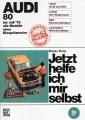 Audi 80 bis Juli 1978 alle Modelle ohne Einspritzmotor