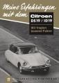 Meine Erfahrungen mit dem Citroën DS19/ID19