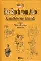 Das Buch vom Auto - Bau und Betrieb des Automobils