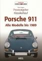 Porsche 911: Praxisratgeber Klassikerkauf. Alle Modelle bis 1989