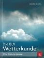 Die BLV Wetterkunde - Das Standardwerk