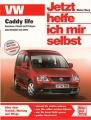 VW Caddy life - Benziner, Diesel und Erdgas, alle Modelle seit 2004