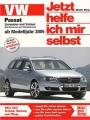 VW Passat (Limousine & Variant) Benziner + Diesel, ab Modelljahr 2005