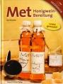 Met - Honigweinbereitung leicht gemacht