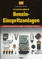 Praxishandbuch Benzin-Einspritzanlagen: Aufbau & Funktion von Single-
