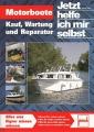 Motorboote - Kauf, Wartung und Reparatur