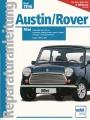 Austin/Rover MINI: Limousine, Clubman, Kombi, Cooper S & I - 1976-1996