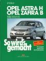 Opel Astra H von 3/04 bis 11/09 - Opel Zafira ab 7/05 bis 11/10